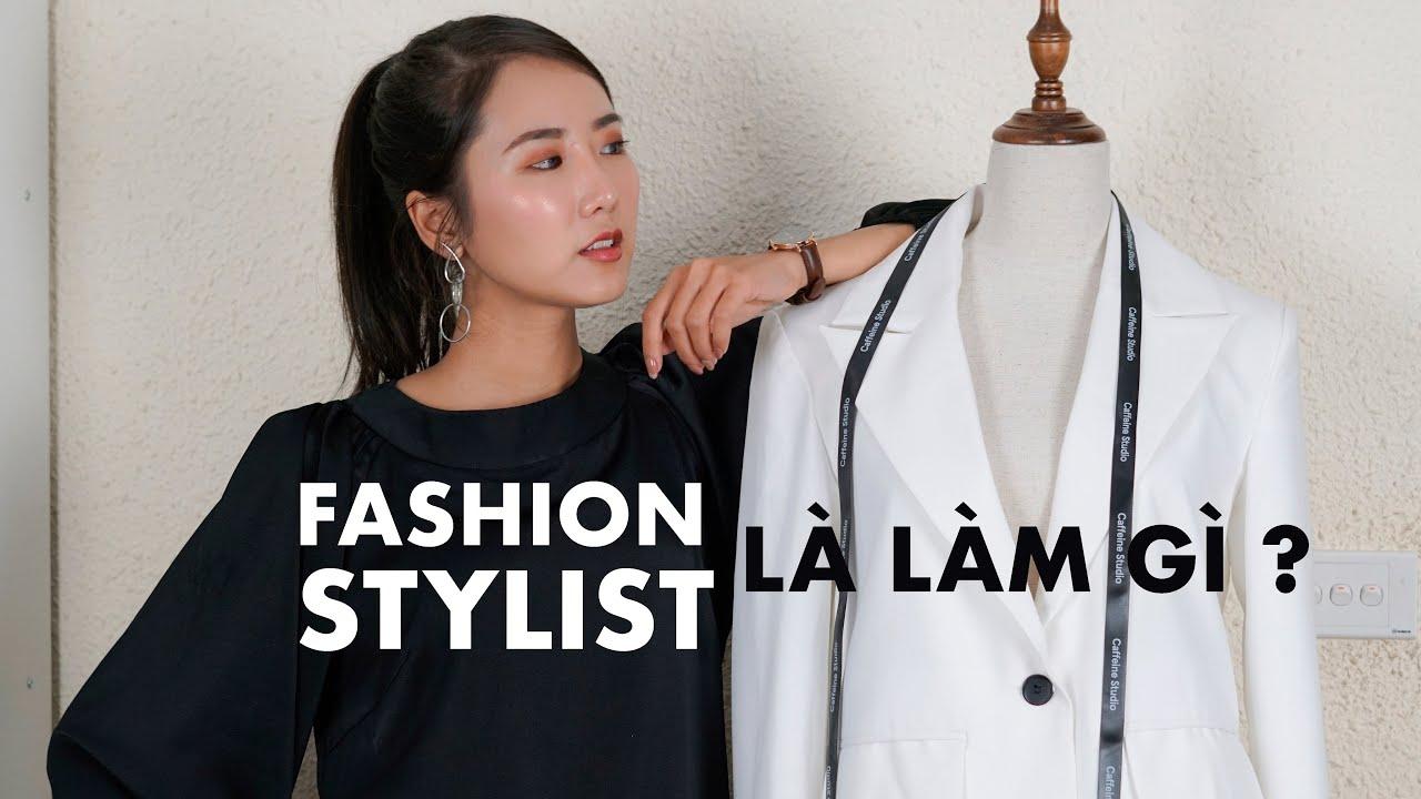 Theo đuổi nghề stylist